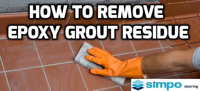 Removing epoxy grout residue after a renovation